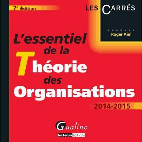 LIVRE  RH L'essentiel de la Théorie des organisations