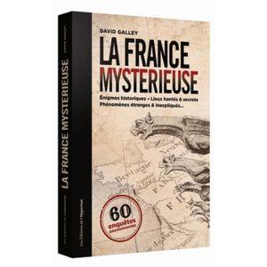 LIVRE PARANORMAL La France mystérieuse. 60 enquêtes passionnnantes