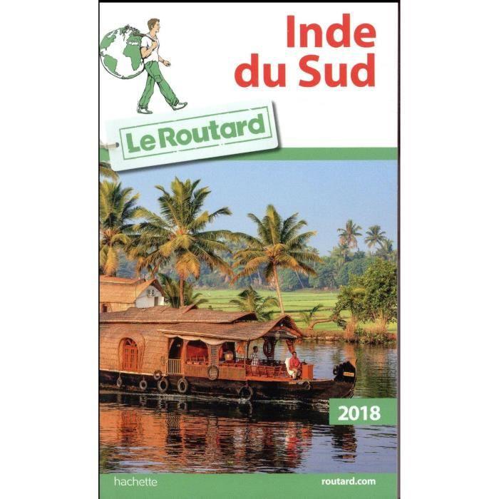 Livre Guide Du Routard Inde Du Sud Edition 2018 Achat Vente Livre Parution Pas Cher Soldes Sur Cdiscount Des Le 20 Janvier Cdiscount