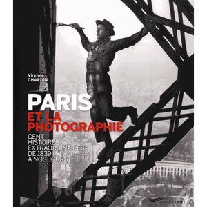 LIVRE PHOTOGRAPHIE Paris et la photographie