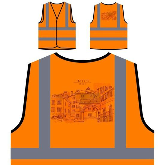 Travel Orang Protection Orange Funny Novelty À De World Personnalisée The Visibilité Veste Italie Haute trieste z1xRAwZx