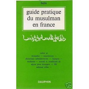 LIVRE RELIGION GUIDE PRATIQUE DU MUSULMAN EN FRANCE