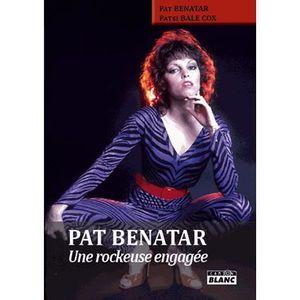 LIVRE MUSIQUE Pat Benatar