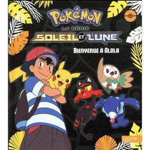 Livre Pokemon Soleil Et Lune Bienvenue A Alolah