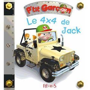 LIVRE 0-3 ANS ÉVEIL Le 4x4 de Jack