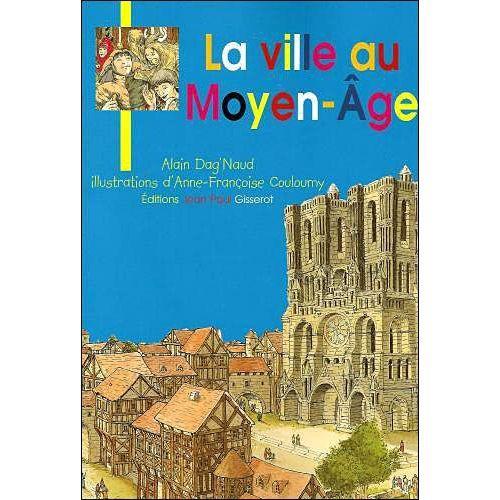 La ville au Moyen-Age