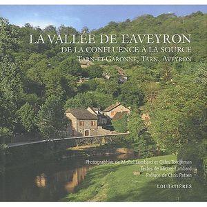 LIVRE TOURISME FRANCE La vallée de l'Aveyron