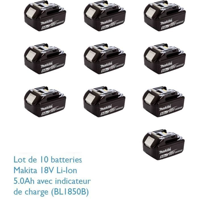 MAKITA Pack de 10 batteries BL1850B avec témoin de charge - 18 V 5Ah Li-ion