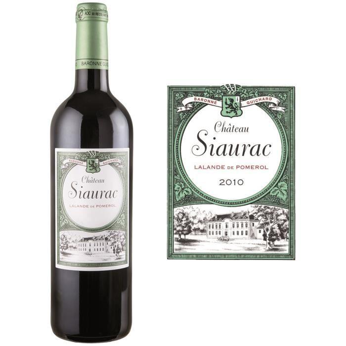 Château Siaurac 2010 Lalande de Pomerol Vin rouge de Bordeaux