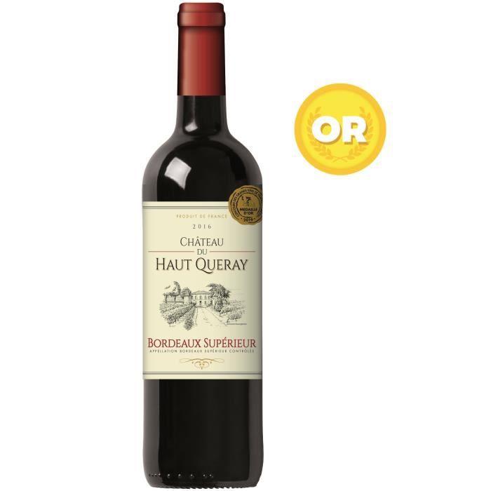 Château du Haut Queray 2016 Bordeaux Supérieur - Vin rouge de Bordeaux