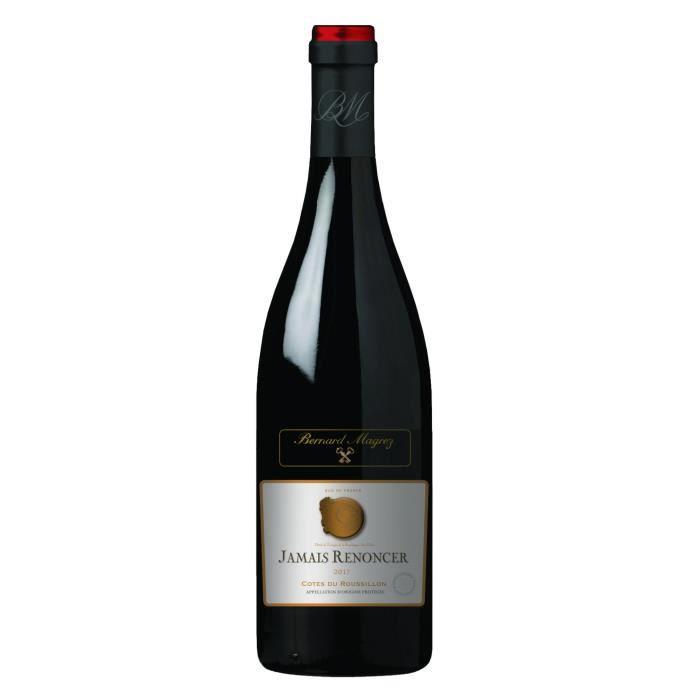 Bernard Magrez Jamais Renoncer 2017 Côtes du Roussillon - Vin rouge du Languedoc-Roussillon