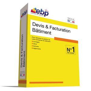 PACK LOGICIEL EBP Devis & Facturation Bâtiment 2015