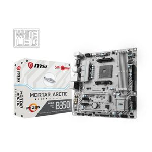 CARTE MÈRE MSI Carte mère B350M MORTAR ARCTIC - Socket AM4 -