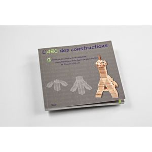 ASSEMBLAGE CONSTRUCTION MECABOIS Livre L'ABC des Constructions - Modèles c